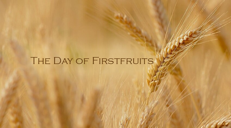 The Day of Firstfruits