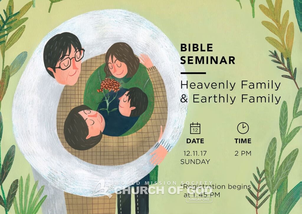 Bible Seminar – Heavenly Family and Earthly Family II