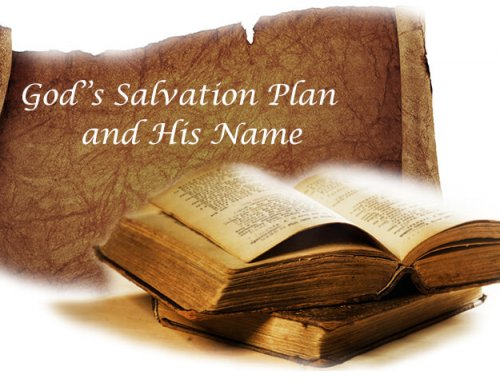 God's Salvation Plan and His Name