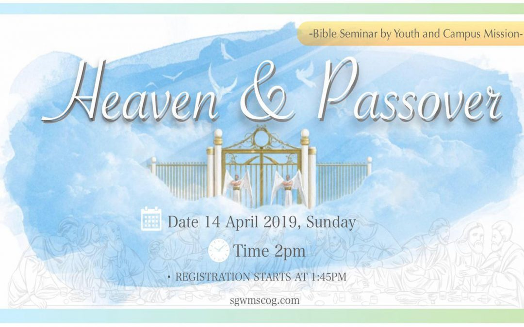 Bible Seminar – Heaven and Passover