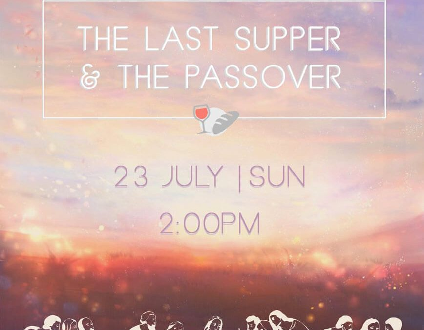 Bible Seminar—The Last Supper & the Passover